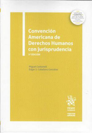 Convención Americana de Derechos Humanos con jurisprudencia / 2 ed.