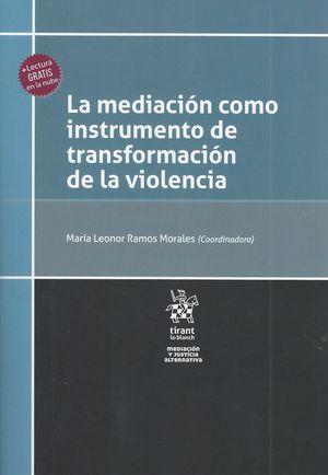 La Mediación como instrumento de transformación de la violencia
