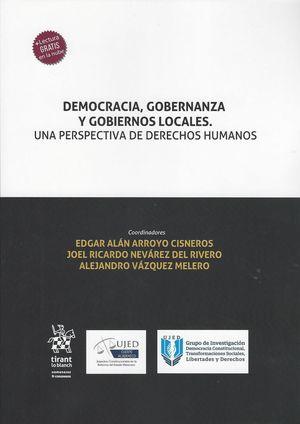 Democracia, Gobernanza y Gobiernos Locales. Una perspectiva de Derechos Humanos