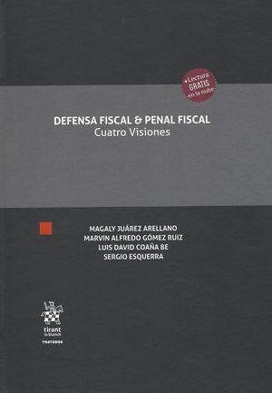 Defensa Fiscal & Penal Fiscal. Cuatro Visiones / pd.