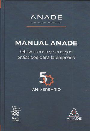 Manual ANADE. Obligaciones y consejos prácticos para la empresa / pd.