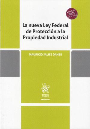 La nueva Ley Federal de protección a la propiedad industria