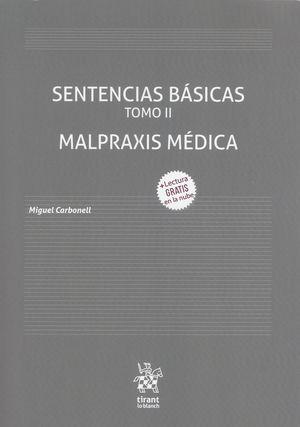 Sentencias Básicas. Malpraxis Médica / Tomo II