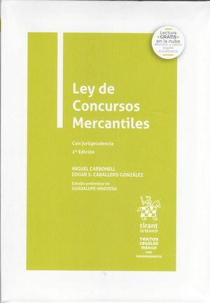 Ley de Concursos Mercantiles con jurisprudencia / 2 ed.