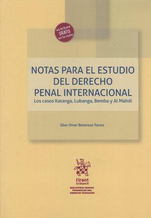 Notas para el estudio del derecho penal internacional. Los casos Katanga, Lubanga, Bemba y Al Mahdi
