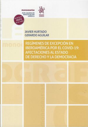 Régimenes de excepción en Iberoamérica por el Covid- 19. Afectaciones al estado de derecho y la democracia