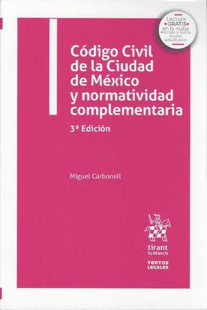 Código Civil de la Ciudad de México y normatividad complementaria  / 3 ed.