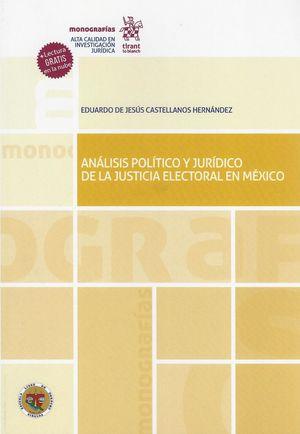 Análisis político y jurídico de la justicia electoral en México