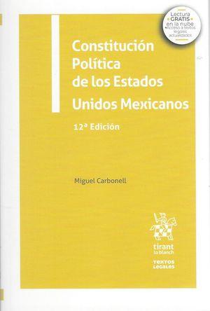 Constitución Política de los Estados Unidos Mexicanos / 12 ed.