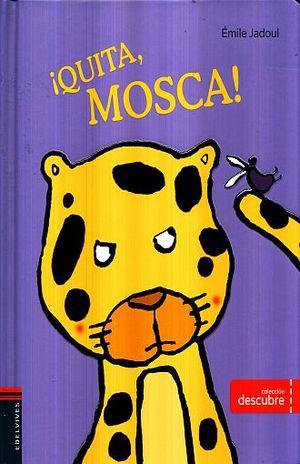 QUITA MOSCA / PD.