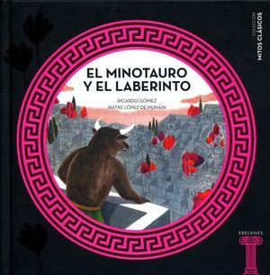 MINOTAURO Y EL LABERINTO, EL / PD.