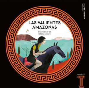 Las valientes Amazonas / pd.