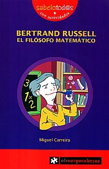 BERTRAND RUSSELL. EL FILOSOFO MATEMATICO