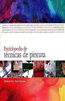ENCICLOPEDIA DE TECNICAS DE PINTURA