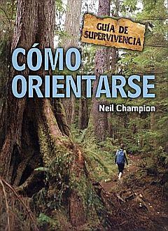 COMO ORIENTARSE. GUIA DE SUPERVIVENCIA