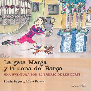 GATA MARGA Y LA COPA DEL BARCA, LA. UNA AVENTURA POR EL BARRIO DE LES CORTS / PD.