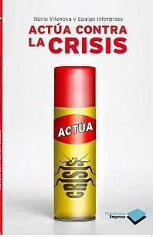 ACTUA CONTRA LA CRISIS / 2 ED.