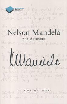 NELSON MANDELA POR SI MISMO. EL LIBRO DE CITAS AUTORIZADO / PD.