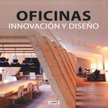 OFICINAS. INNOVACION Y DISEÑO / PD.