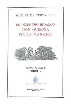 El ingenioso Hidalgo Don Quixote de la Mancha. Parte primera / Tomo 1 / Edición ilustrada