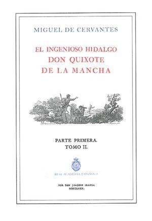 El ingenioso Hidalgo Don Quixote de la Mancha. Parte primera / Tomo 2 / Edición ilustrada