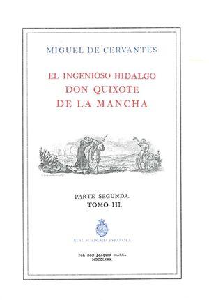 El ingenioso Hidalgo Don Quixote de la Mancha. Parte segunda / Tomo 3 / Edición ilustrada
