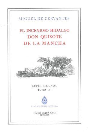 El ingenioso Hidalgo Don Quixote de la Mancha. Parte segunda / Tomo 4 / Edición ilustrada
