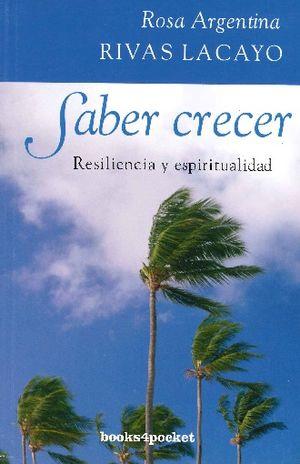 SABER CRECER. RESILIENCIA Y ESPIRITUALIDAD