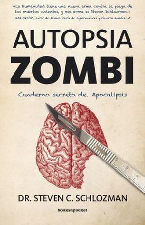 AUTOPSIA ZOMBI. CUADERNO SECRETO DE LA APOCALIPSIS