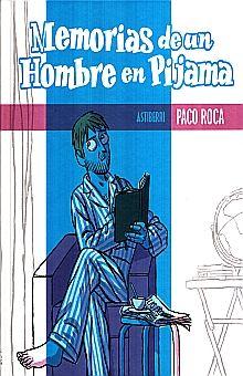 MEMORIAS DE UN HOMBRE EN PIJAMA / PD.