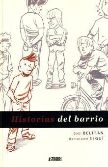 HISTORIAS DEL BARRIO / PD.