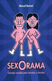 SEXORAMA. CONSEJOS SEXUALES PARA CHAVALAS Y CHAVALES / PD.
