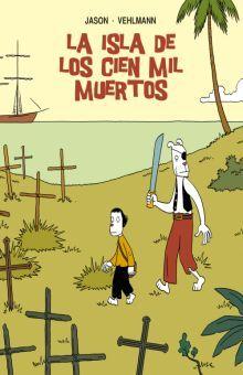 ISLA DE LOS CIEN MIL MUERTOS, LA