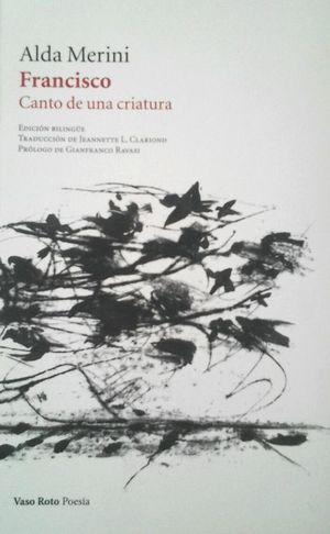 Francisco. Canto de una criatura (Edición bilingüe)