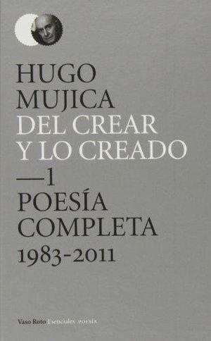 DEL CREAR Y LO CREADO / TOMO 1