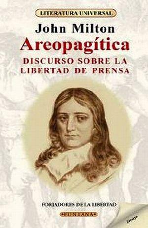 AREOPAGITICA. DISCURSO SOBRE LA LIBERTAD DE PRENSA