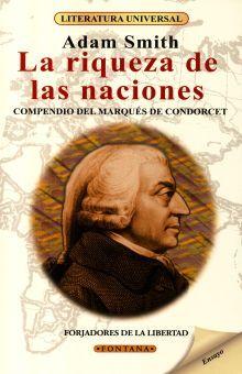 RIQUEZA DE LAS NACIONES, LA. COMPENDIO DEL MARQUES DE CONDORCET
