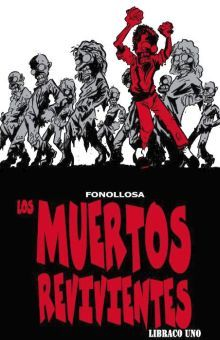 MUERTOS REVIVIENTES, LOS. LIBRACO UNO / PD.