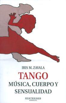 TANGO. MUSICA CUERPO Y SENSUALIDAD