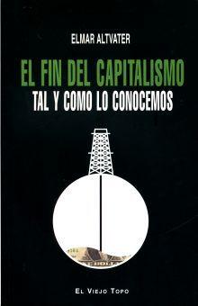 FIN DEL CAPITALISMO TAL Y COMO LO CONOCEMOS, EL