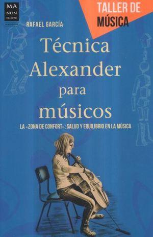 TECNICA ALEXANDER PARA MUSICOS / TALLER DE MUSICA