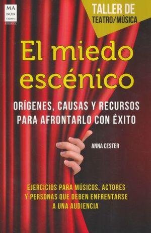 MIEDO ESCENICO, EL / TALLER DE TEATRO - MUSICA