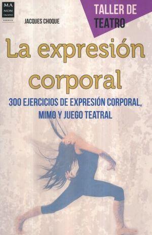 EXPRESION CORPORAL, LA / TALLER DE TEATRO