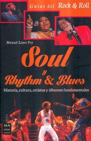 SOUL Y RHYTHM & BLUES / GUIAS DEL ROCK & ROLL