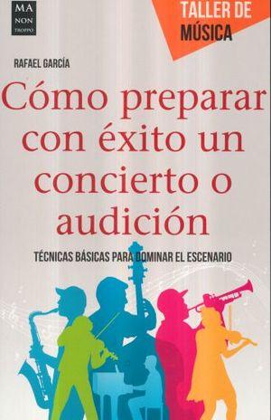 COMO PREPARAR CON EXITO UN CONCIERTO O AUDICION / TALLER DE MUSICA