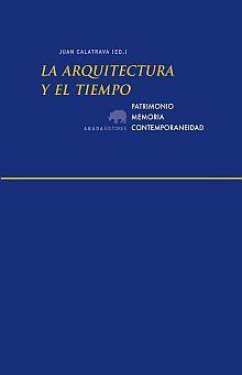 ARQUITECTURA Y EL TIEMPO, LA