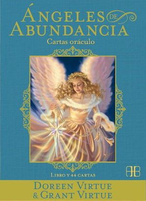 ANGELES DE ABUNDANCIA. CARTAS ORACULO (INCLUYE LIBRO Y CARTAS)