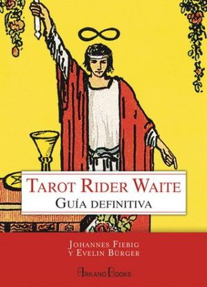 TAROT RIDER WAITE. GUIA DEFINITIVA / PD.