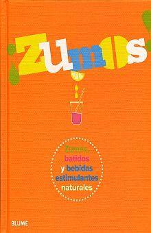 ZUMOS. ZUMOS Y BATIDOS Y BEBIDAS ESTIMULANTES NATURALES / PD.