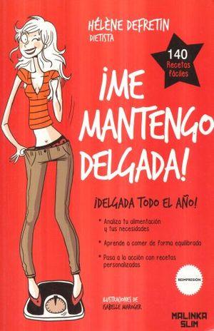 ME MANTENGO DELGADA / 2 ED.